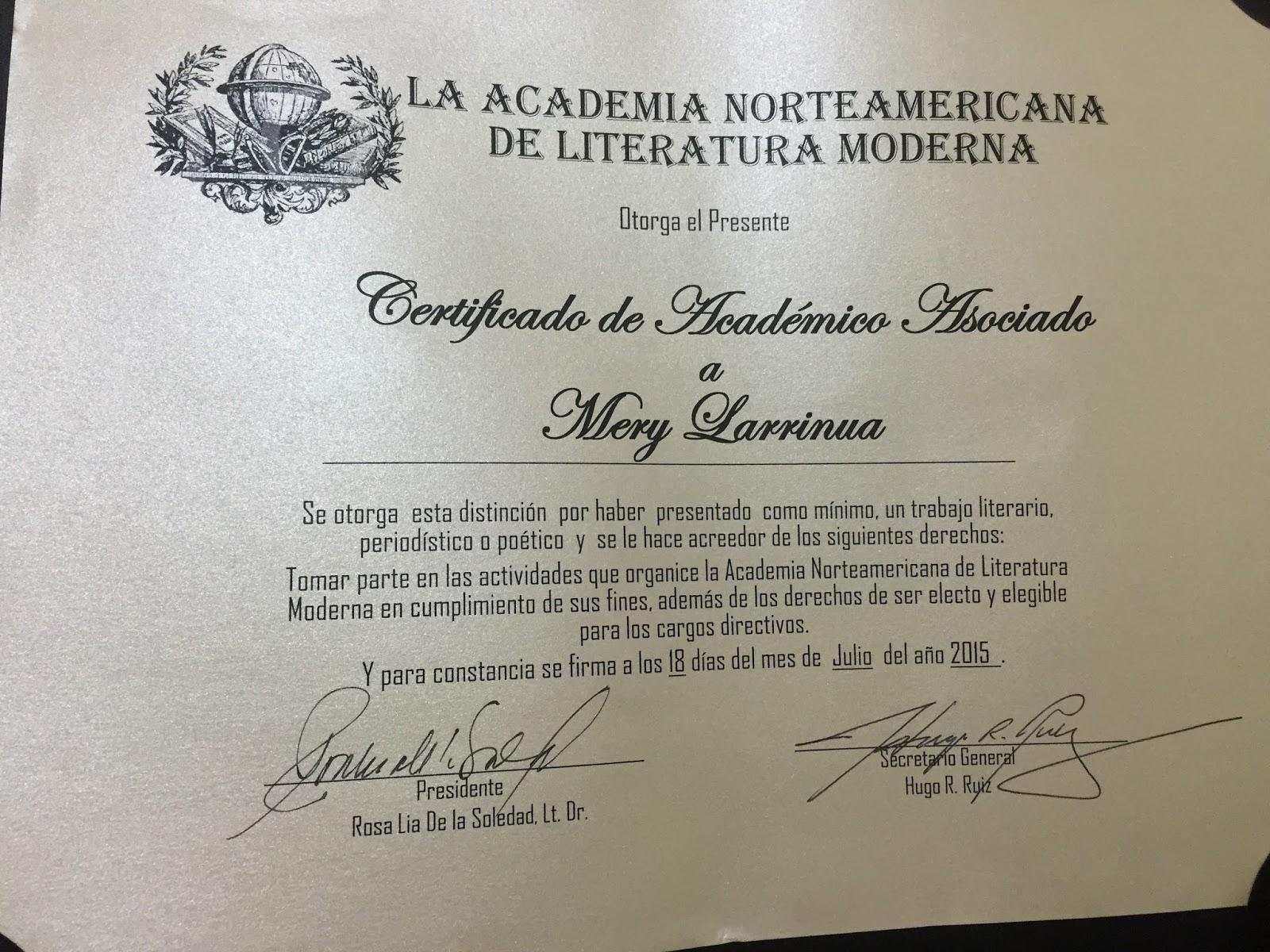 Ex-miembro: Academia Norteamericana de Literatura Moderna