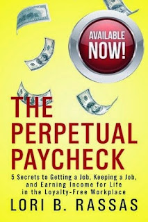the perpetual paycheck, lori b rassas, getting a job, keep a job