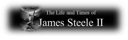 The Life &amp; Times of James Steele II