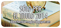 http://libros-fantasia-magica.blogspot.com.ar/2014/01/desafio-2014-solo-por-el-titulo.html