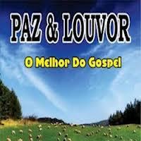 CD Paz & Louvor – O Melhor do Gospel (2012)