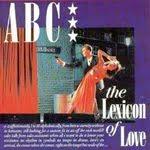 THE LEXICON OF LOVE, Abc