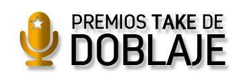 Premios TAKE de doblaje