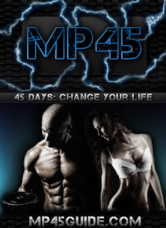 MP45 guide to a ripped body in 45 days