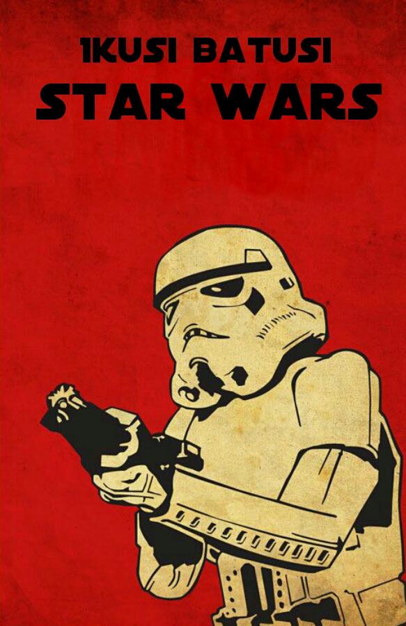 cartel de star wars e ikusi batusi con un stormtrooper y fondo rojo