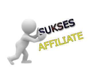 sukses promosi affilasi ( affilate )