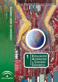 http://www.juntadeandalucia.es/medioambiente/portal_web/web/temas_ambientales/educacion_ambiental_y_formacion_nuevo/aldea/programas/kiotoeduca/Recursos/materialeskioto/guia_ea_cambioglobal.pdf