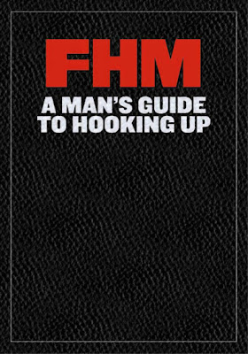 2012 FHM Philippines A Man's Guide to Hooking Up