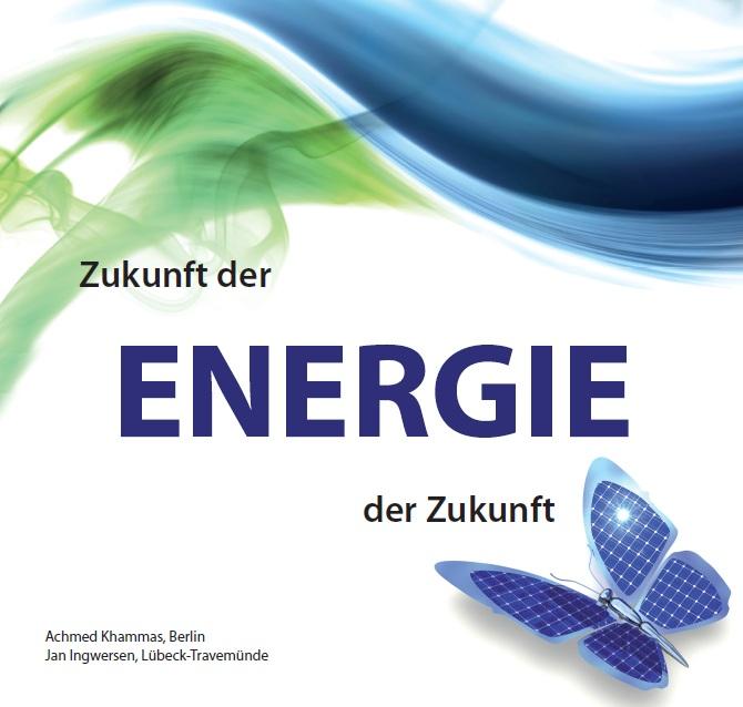 das buch energie der zukunft zukunft der energie neuerscheinung 2012 in travem nde