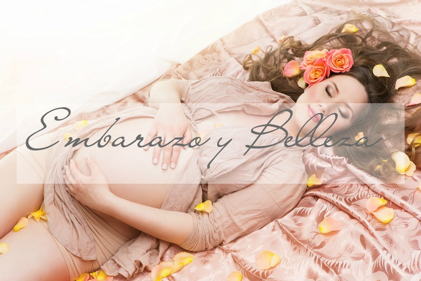 Embarazo y Belleza