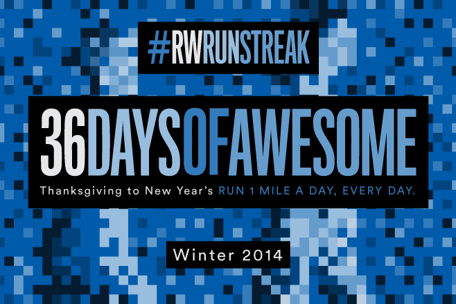 #RWRunStreak 36DAYSOFAWESOME Winter 2014