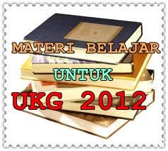 MATERI BELAJAR UNTUK MENGHADAPI UKG ONLINE 2012   SHARE WITH DIDIK HR