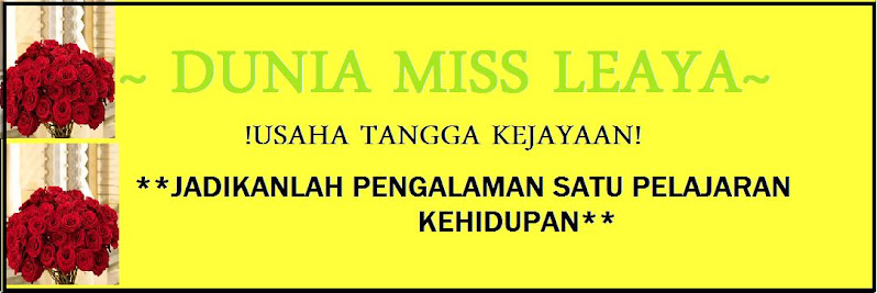 ~Dunia Miss Leaya~