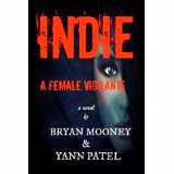 Click here to see: Indie- A Female Vigilante on Amazon.com