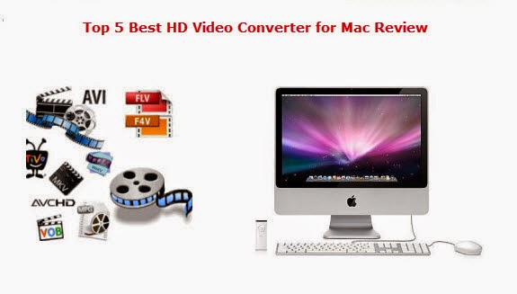 Top 6 HD Video Converter for Mac Review Hd-video-converter-for-mac-review