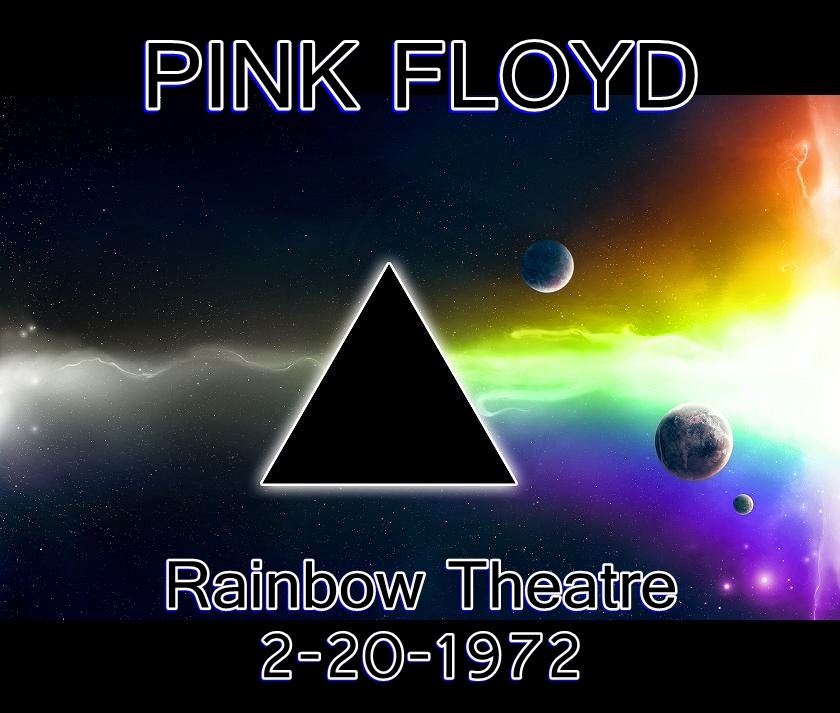 Pink Floyd, Rainbow Theater, 2-20-1972