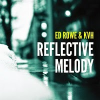 Ed Rowe and KVH - Reflective Melody (Essence of Hip-Hop)