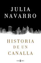 """Algo nuevo que leer... """"Historia de un canalla"""" (Seamos canallas)"""