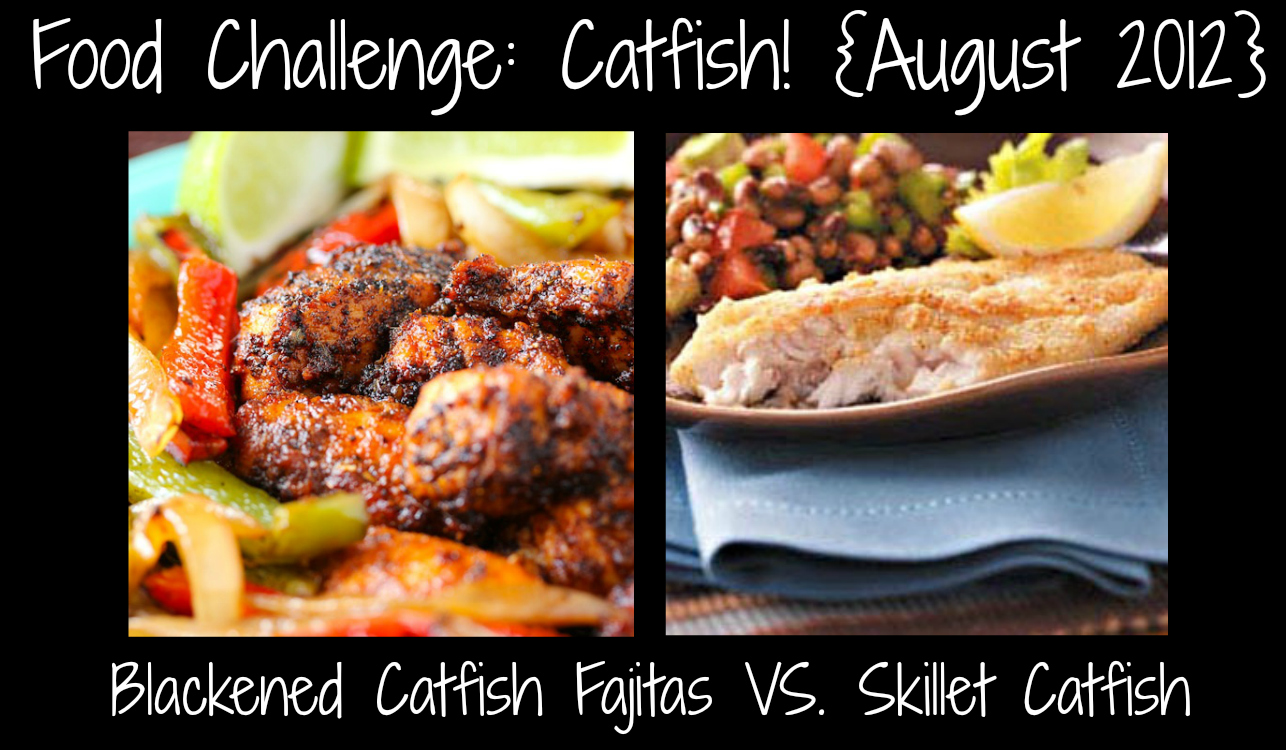 catfish recipes, food challenge, august is national catfish month