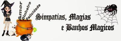 http://simpatiasmagiasebanhos.blogspot.com.br/