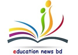 Education News of Bangladesh