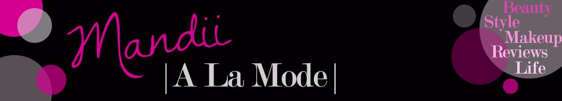 Mandii A La Mode