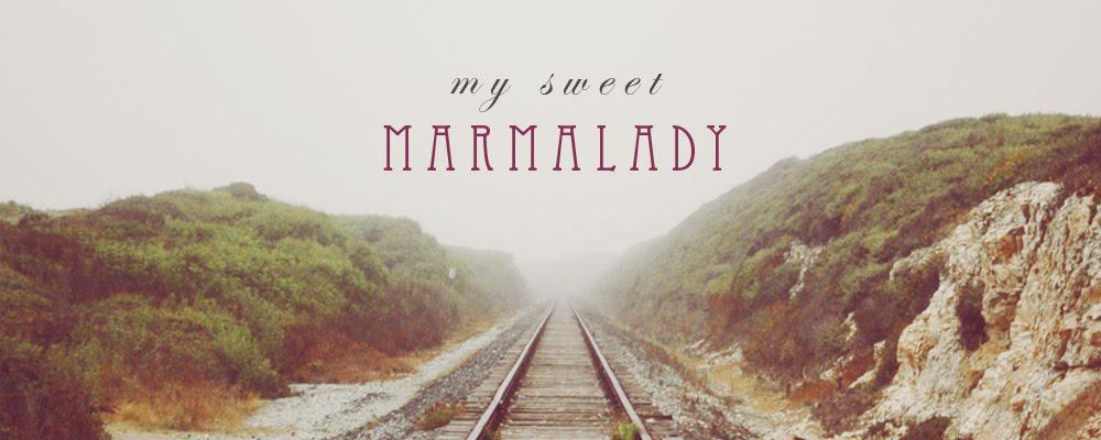 my sweet marmalady
