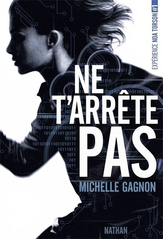 Ne t'arrête pas - Michelle Gagnon