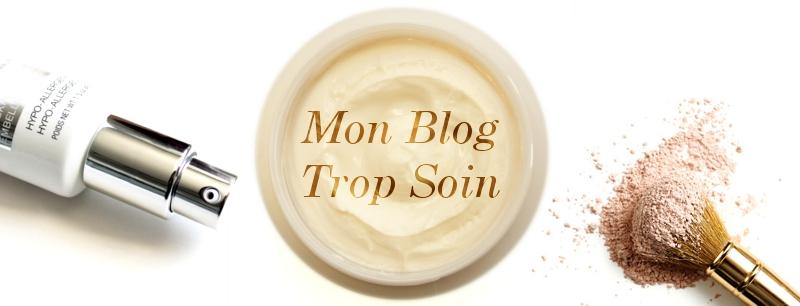 Mon Blog Trop Soin