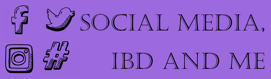 Social Media, IBD and me