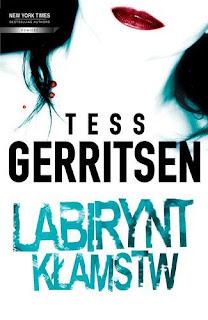 Labirynt kłamstw - Tess Gerritsen
