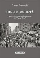 Franco Ferrarotti - Idee e società (Solfanelli)