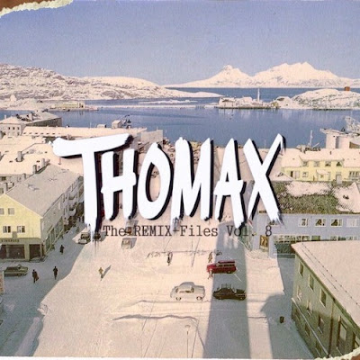 Thomax - The Remix Files Vol 8
