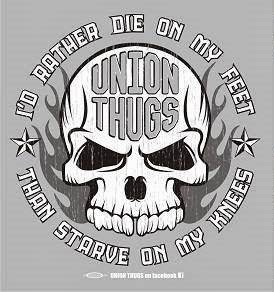 """Union Thug"" all the way"