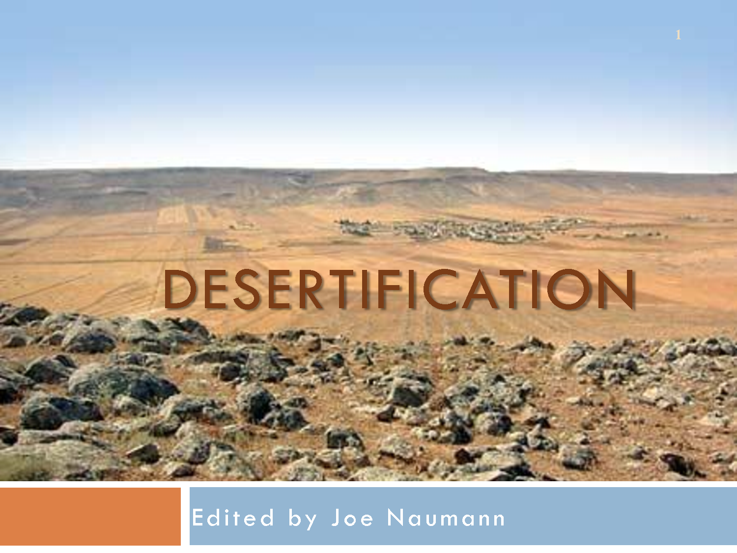 the features of desertification and its reasons The reasons were unclear,  canada has, for now, recognized the link between desertification and many of its development priorities,.