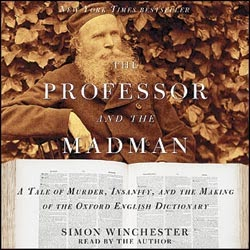 http://www.audioeditions.com/products/The-Professor-and-the-Madman-Simon-Winchester-313953.aspx