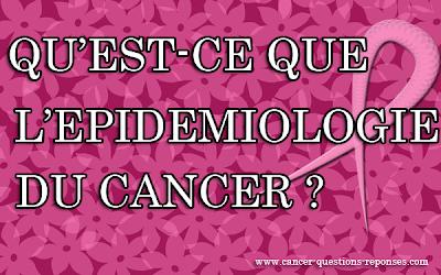 l'épidémiologie du cancer