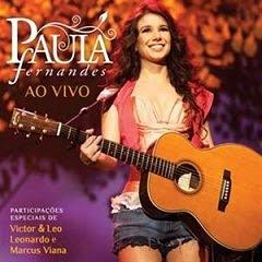 Paula Fernandes - Ao Vivo 2011