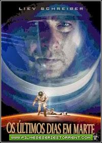 Os Últimos Dias Em Marte Dublado Torrent (2014)