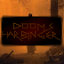 Dooms' Harbinger #16 - An Online Series
