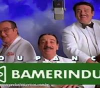 Propaganda da Poupança Bameirindus nos anos 90: jingle clássico ao som de bolero.