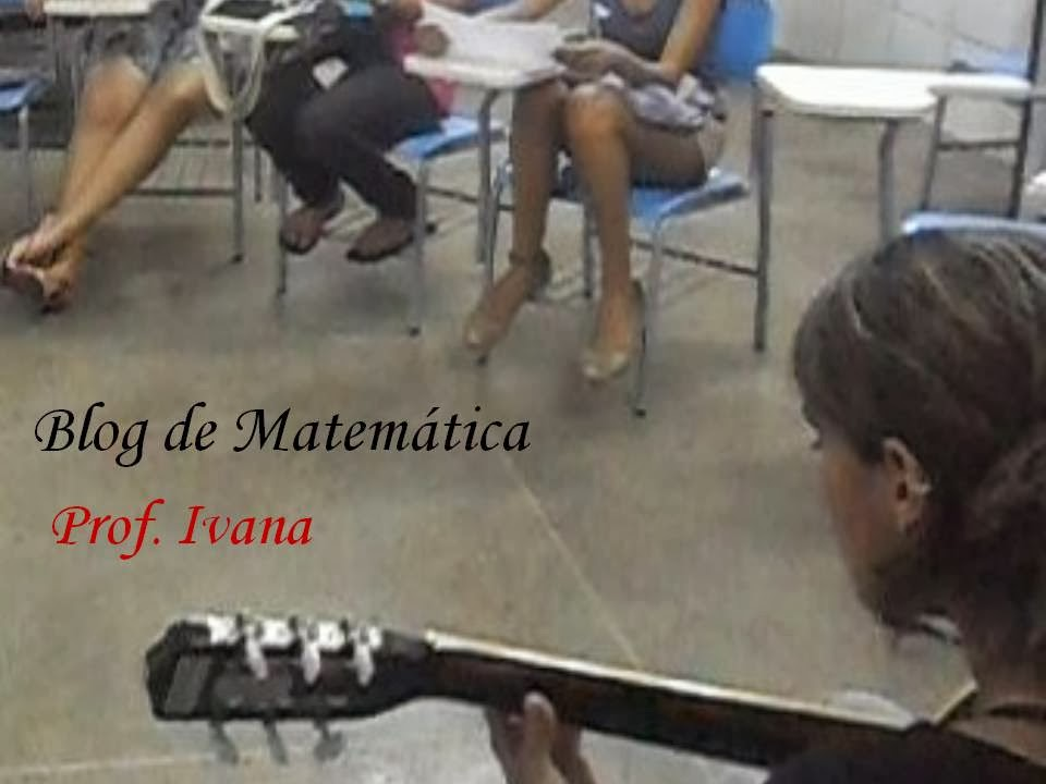Blog de matemática - prof. Ivana