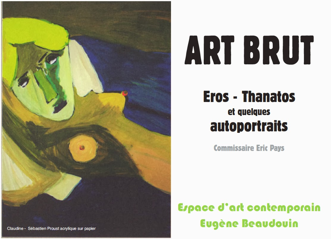 eros thanatos art brut eugene beaudouin - exsposition anthony gricha roso outsider art magazine