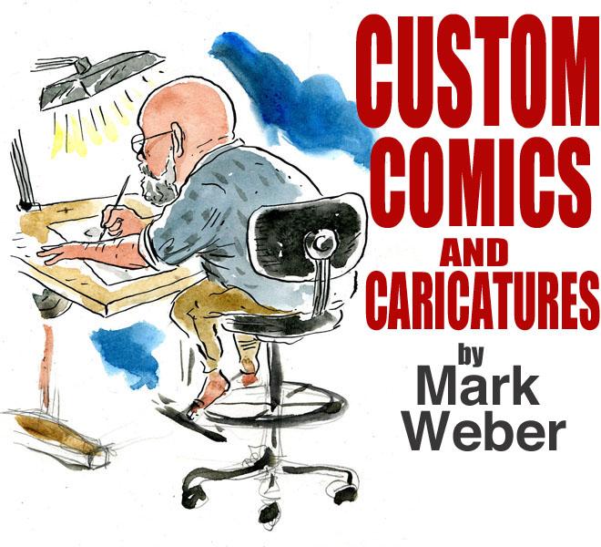 CUSTOM COMICS by Mark Weber