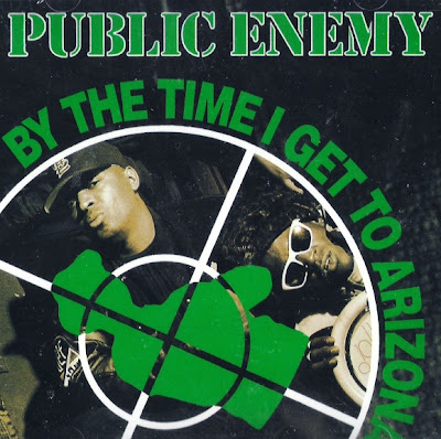 Public Enemy – By The Time I Get To Arizona (VLS) (1991) (192 kbps)