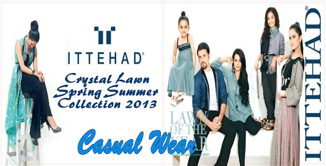 Casual Wear | Ittehad Textiles Crystal Lawn Collection 2013