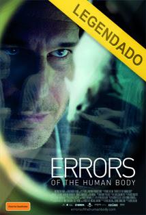 Errors of the Human Body – Legendado