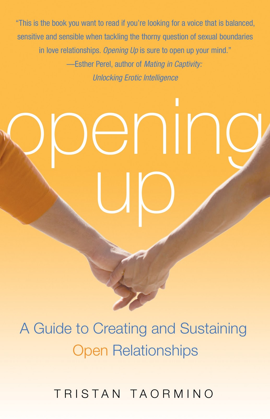 book review opening up by Opening up: a guide to creating and sustaining open relationships by tristan toarmino.