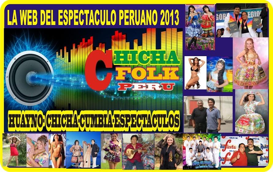 CHICHA FOLK PERU 2014 PARA TODO EL MUNDO.