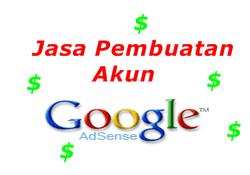 Jasa Pembuatan Akun Google Adsense Murah, Aman dan Terperaya